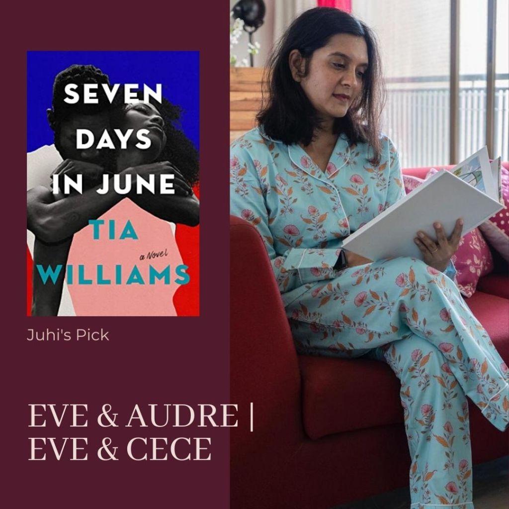 Juhi Bansal | Seven Days in June | From The Corner Table