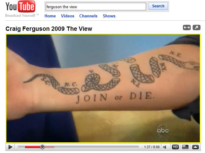 Craig ferguson join or die from the foothills for Join or die tattoo