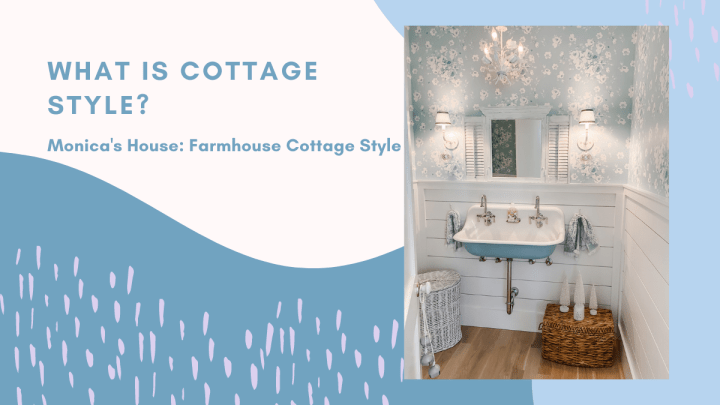 What is Cottage Style?