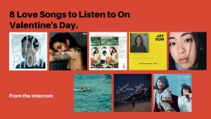 8 Love Songs to Listen to On Valentine's Day