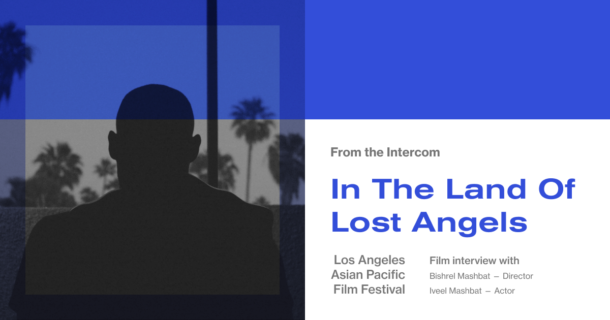 LAAPFF Interview: Director Bishrel Mashbat and Actor Iveel Mashbat on 'In the Land of Lost Angels'