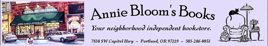 Indie Spotlight: Annie Bloom's Books, Portland OR
