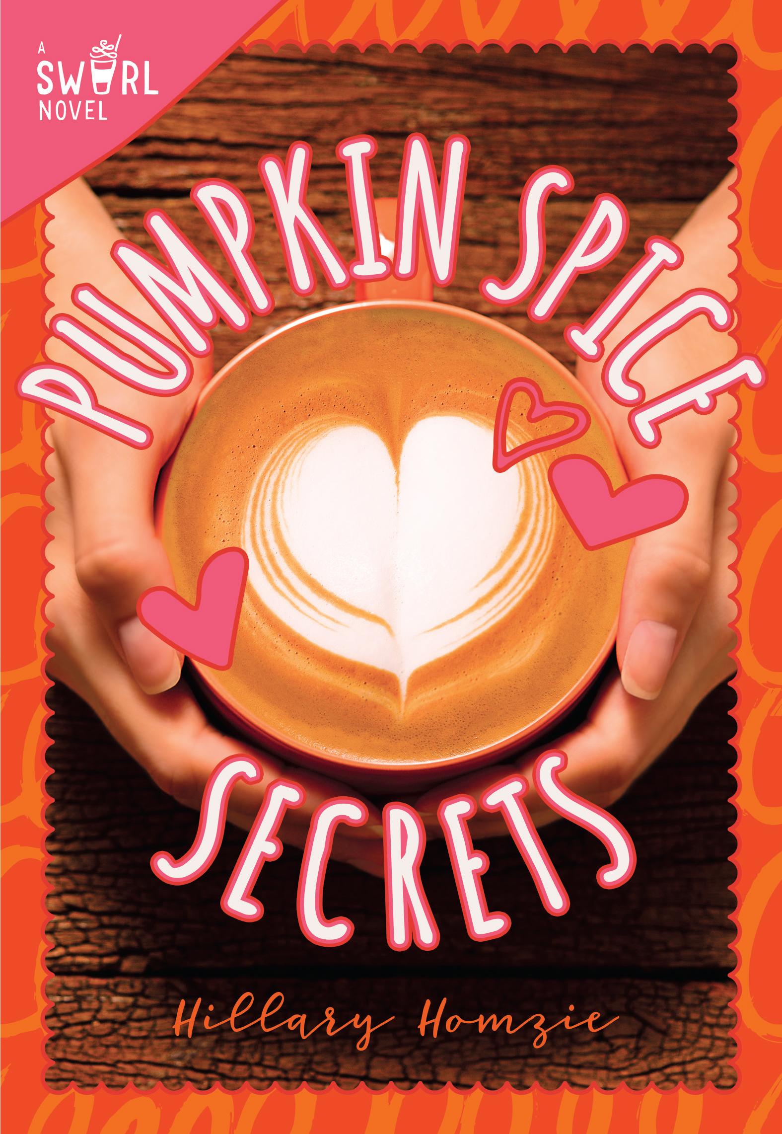 """Pumpkin Spice Secrets"" -- Interview with Author Hillary Homzie"