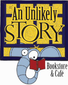 Indie Spotlight: An Unlikely Story Bookstore & Cafe, Plainville MA