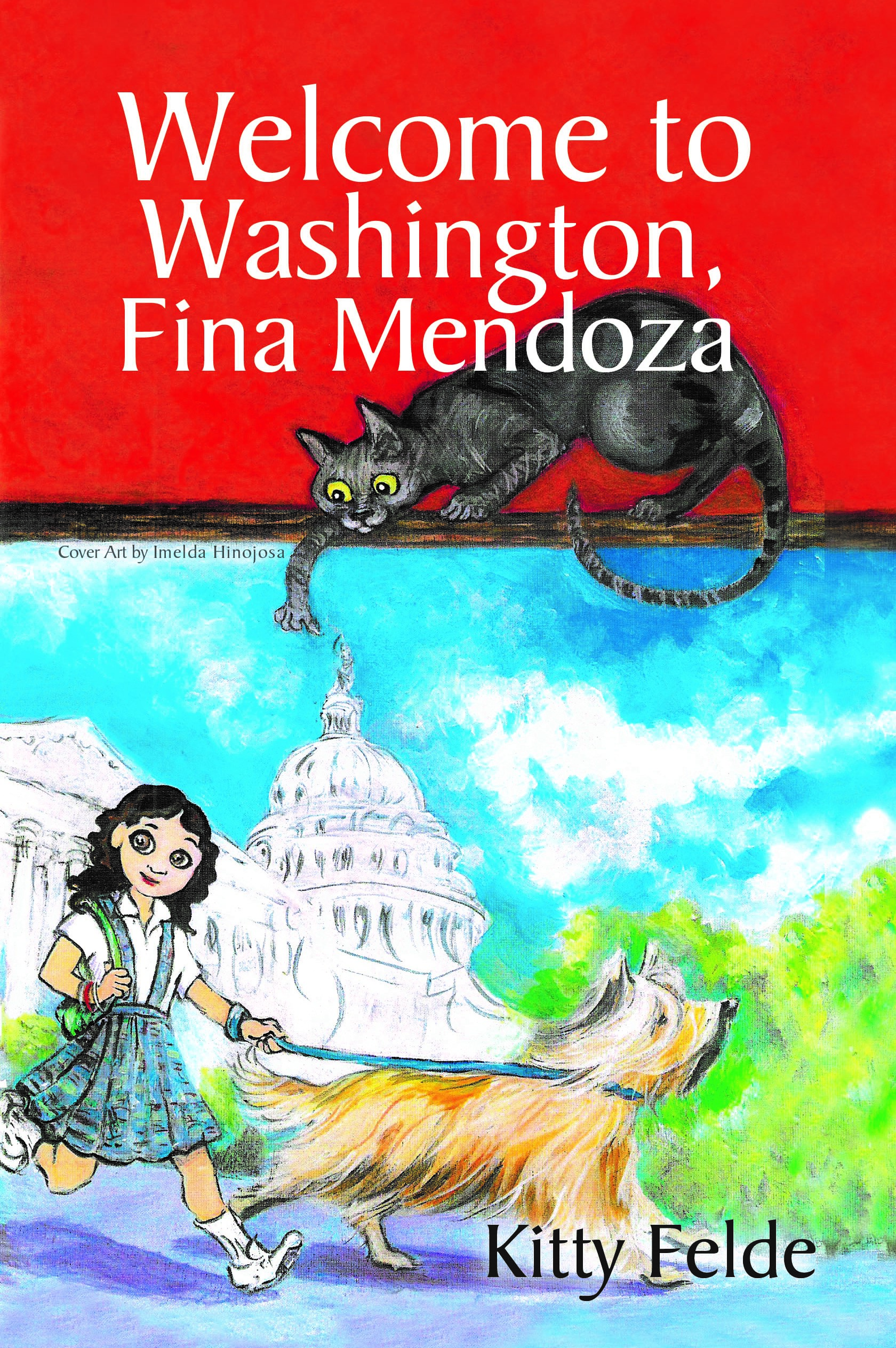 Cover Reveal for WELCOME TO WASHINGTON, FINA MENDOZA, by Kitty Felde