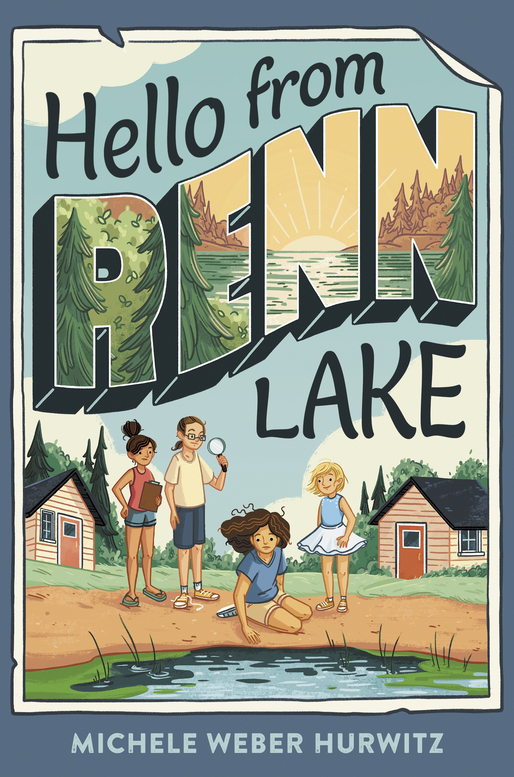 Middle Grade Author Michele Weber Hurwitz tackles an environmental mystery in her latest book, Hello from Renn Lake
