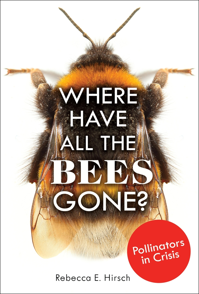 STEM Tuesday -- Pollinators -- Interview with Author Rebecca Hirsch