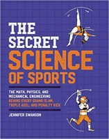 The Secret Science of Sports book by Jennifer Swanson