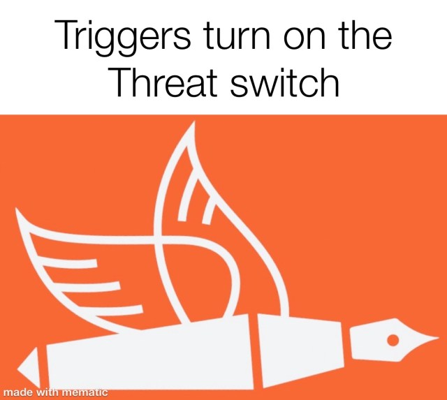 triggers turn on the threat switch red flag behaviour changes from the pen of