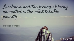 Quotation-Mother-Teresa-Loneliness-and-the-feeling-of-being-unwanted-is-the-most-29-21-29