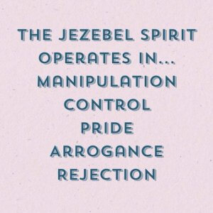 Witchcraft and Jezebel Spirit