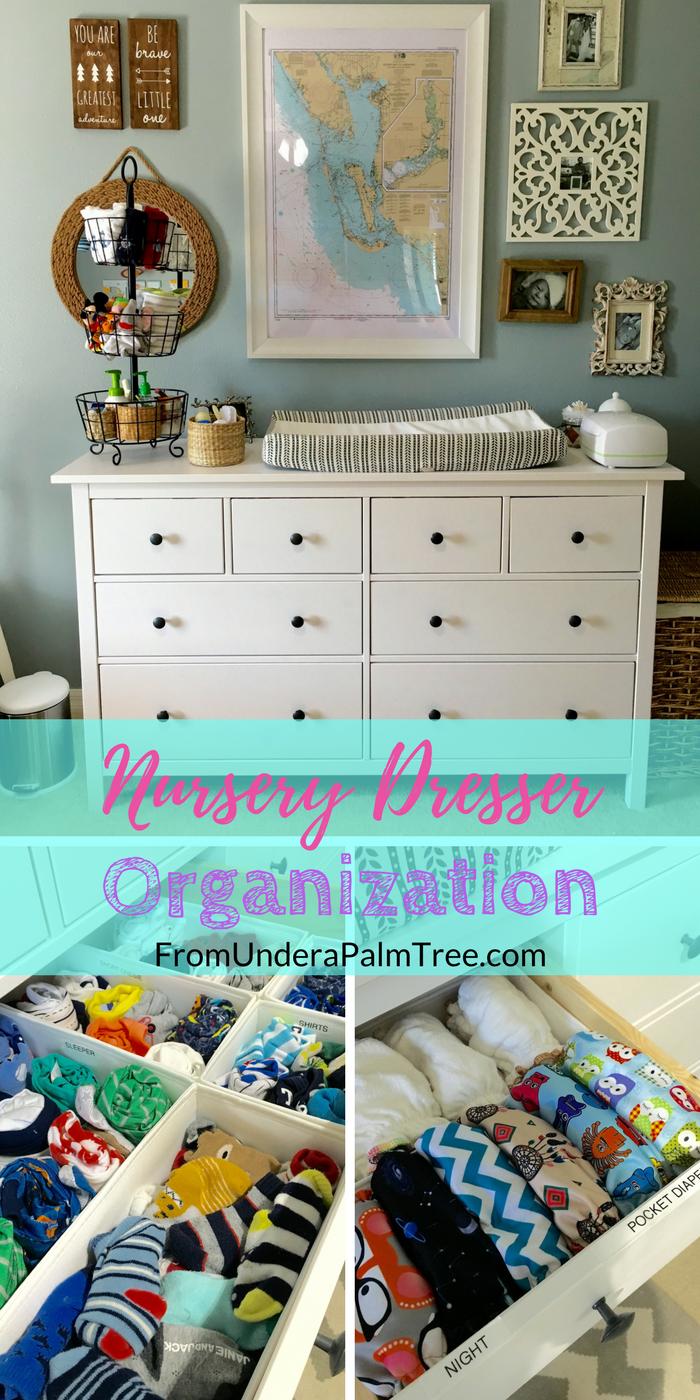 Nursery Dresser Organization Dresser Organization Nursery Nursery Dresser Baby Baby Organization