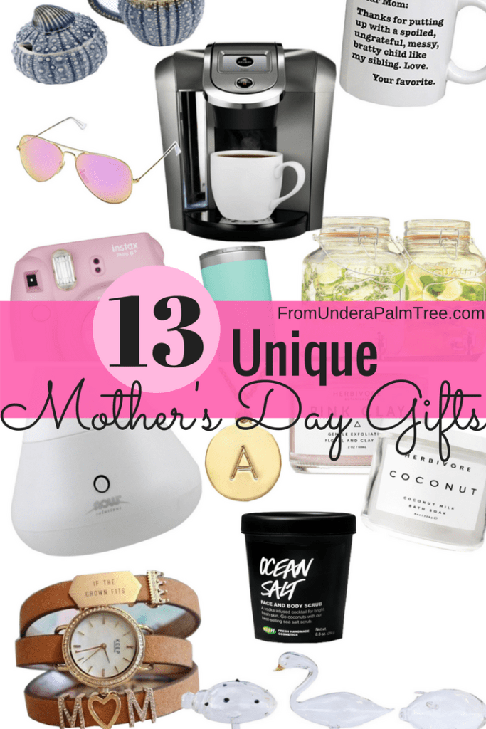 13 Mother's Day Gifts by From Under a Palm Tree