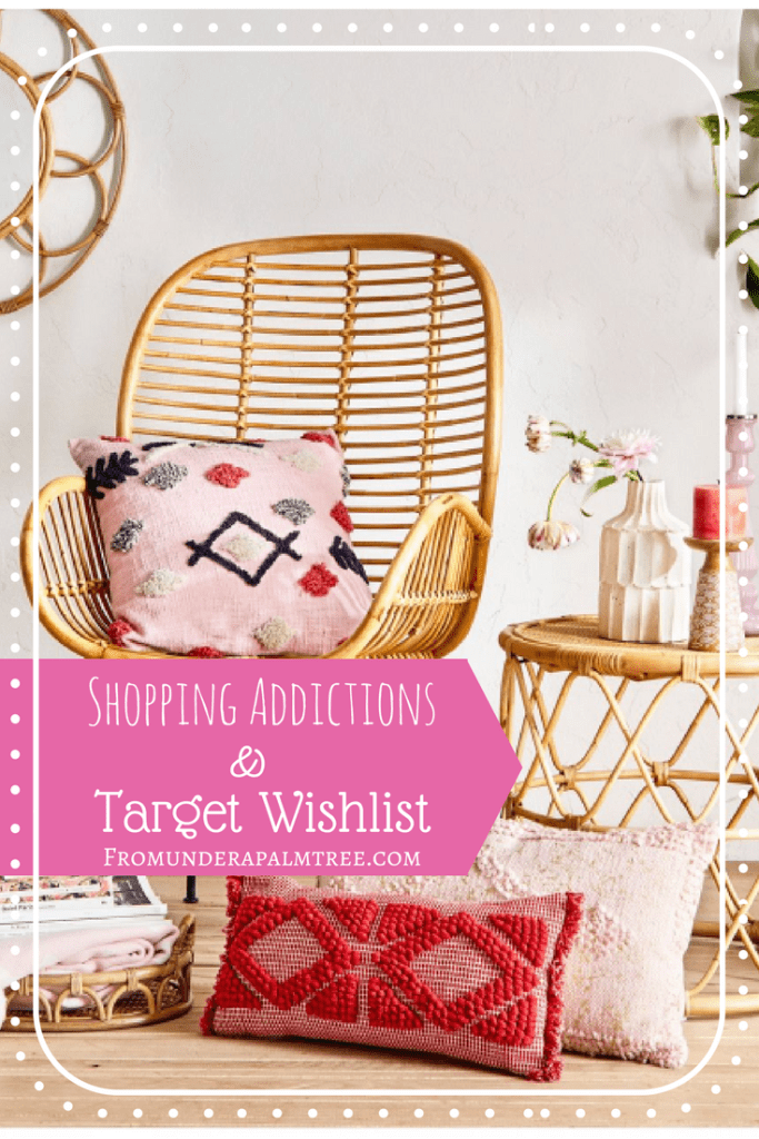 Shopping Addictions & Target Wishlist | Target Home Decor | Target Shopping | Boho style | Opalhouse | southwestern style | living room | women's clothes | summer vibes | spring vibes | bohemian | shop |