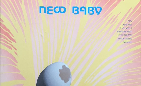 Vinyl Review: New Baby-Don Randi and Quest-Sheffield Lab 12