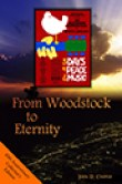 From Woodstock To Eternity