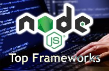 7 Top Frameworks for NodeJS 2019