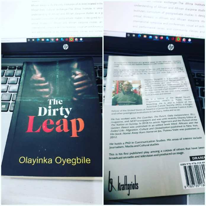 BOOK REVIEW: Olayinka Oyegbile's The Dirty Leap: Dramatising disillusionment and dystopia