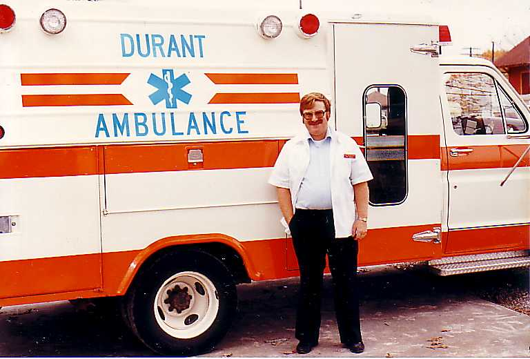 """Here I am -- younger, slimmer and with no gray hair -- in my associate member days at Durant Ambulance Service. Like they say, """"If I'd known I was going to live this long, I'd have taken been care of myself!"""""""