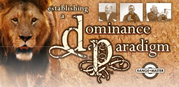 Establishing a Dominance Paradigm
