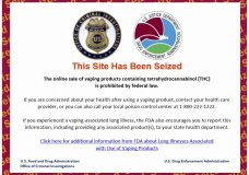 This Friday, Dec. 20, 2019 image shows the official message on one of 44 websites seized by the U.S. Drug Enforcement Administration for advertising the sale of illicit THC vaping cartridges to U.S. consumers, as part of Operation Vapor Lock. (AP Photo)