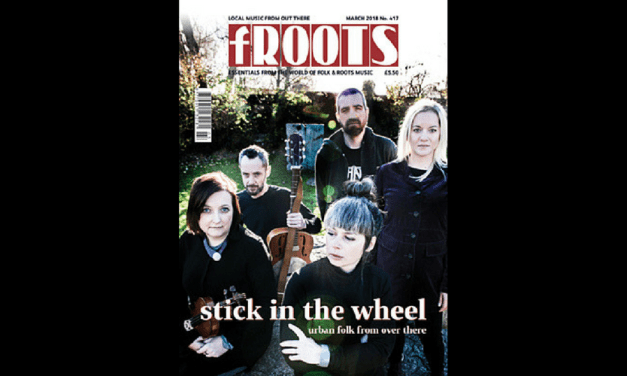 March 2018 issue of fRoots, No. 417