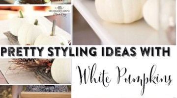 Pretty Style Ideas Using White Pumpkins
