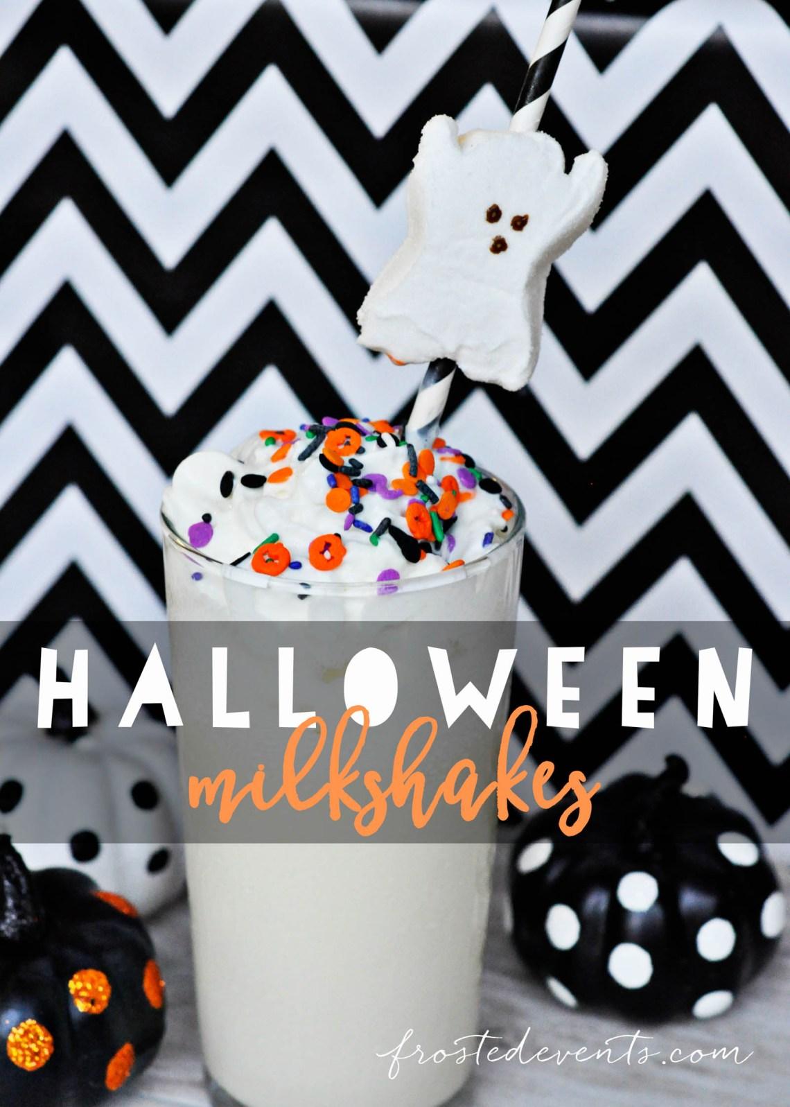 Halloween Drink Ideas How to Make a Milkshake frostedevents.com
