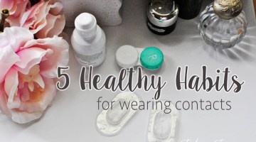 Tips for Wearing Contacts Healthy Habits frostedeventscom