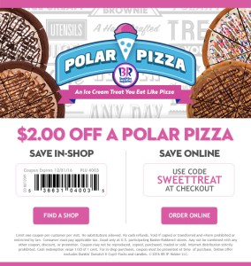 Baskin Robbins Coupon Polar Pizza Holiday Dessert