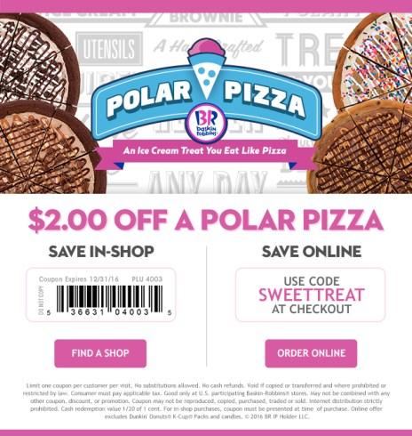 Baskin Robbins Coupon Polar Pizza Holiday Dessert