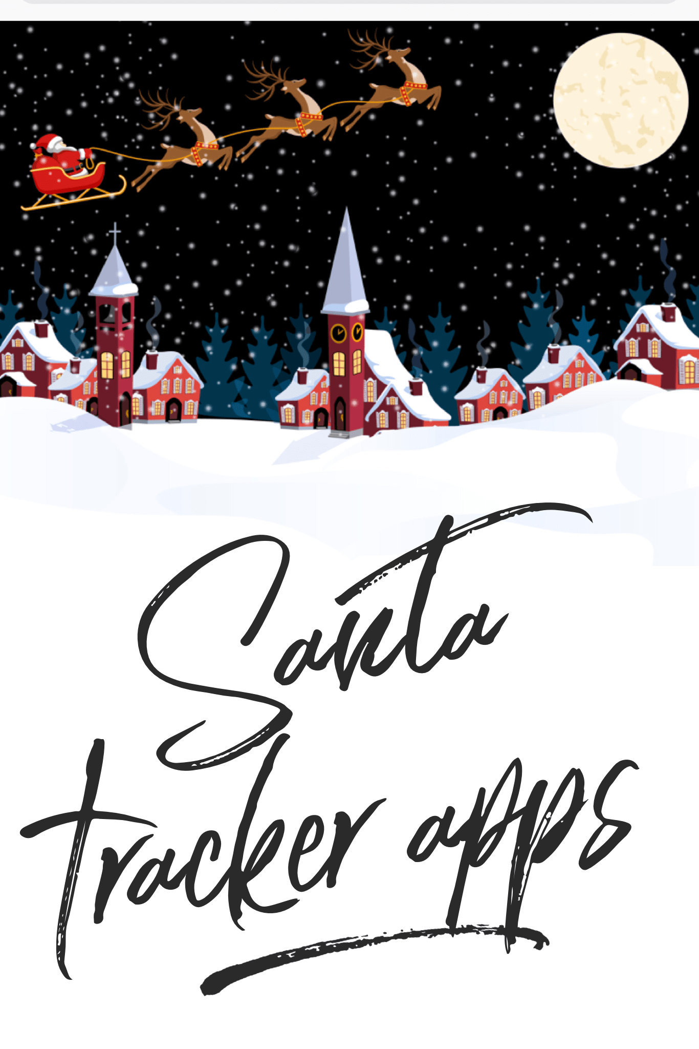 Santa Tracker Apps for Kids to Follow St. Nick\'s Journey