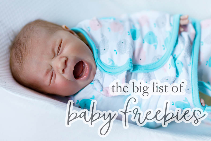 Baby Freebies - The Big List of Free Stuff for New Moms