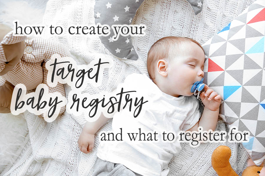Target Baby Registry - How to create one and what to register for #babyregistry #baby