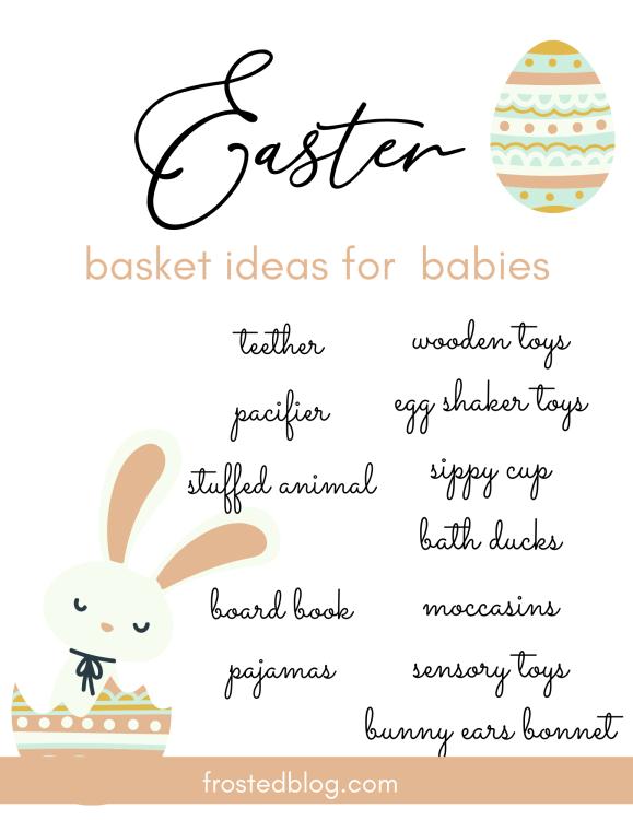 Easter Basket for Baby Ideas - Easter Basket fillers for babies