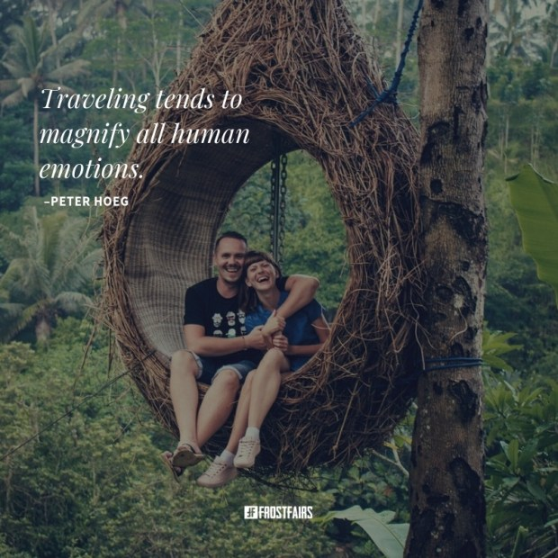 travel and study abroad quote for people about human emotions by Peter Hoeg