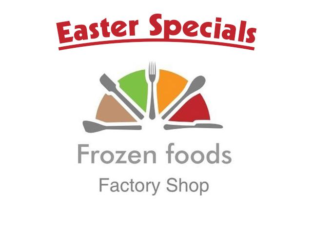 Frozen Foods Easterspcials