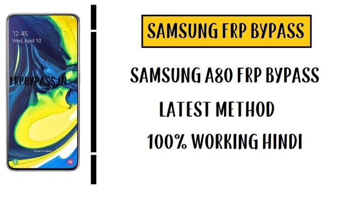 Samsung A80 FRP Bypass – Unlock Google Account (SM-A805)