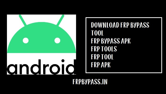 FRP Bypass Tool and APK (Download FRP Tools) Latest 2020