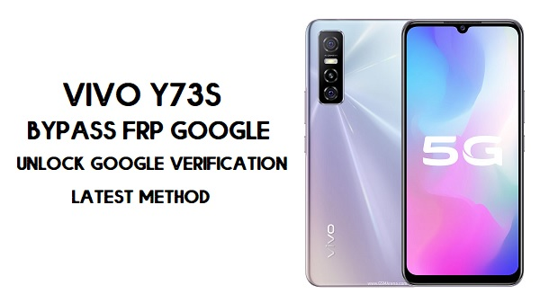 Vivo Y73s FRP Bypass-How To Unlock Google Account|Android 10