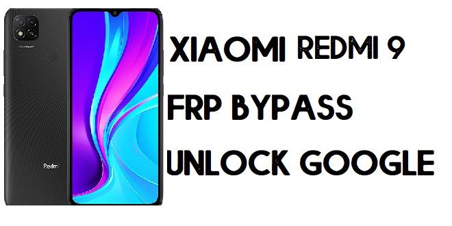 How to Xiaomi Redmi 9 FRP Bypass | Unlock Google Verification (MIUI 12)