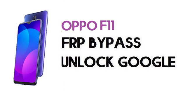 Oppo F11 FRP Bypass (Unlock Google Account) Android 9