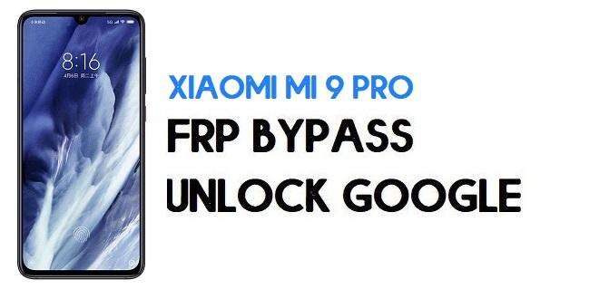Xiaomi Mi 9 Pro FRP Bypass | Unlock Google Verification (MIUI 12)