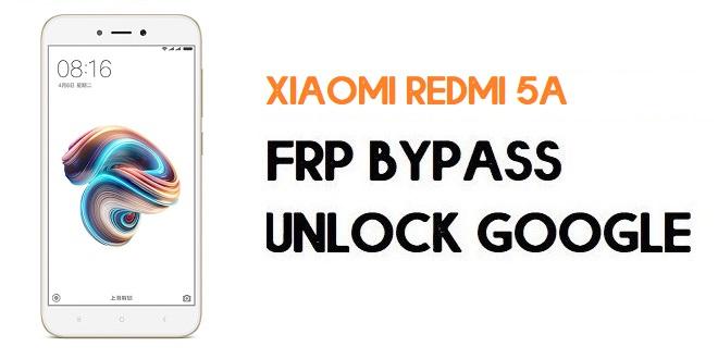 Xiaomi Redmi 5A FRP Bypass | Unlock Google Verification (MIUI 11)