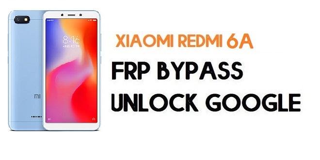 Xiaomi Redmi 6A FRP Bypass | Unlock Google Verification (MIUI 12)