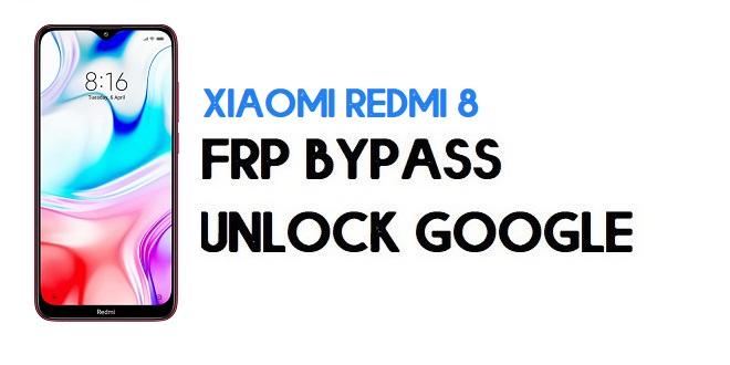 Xiaomi Redmi 8 FRP Bypass | Unlock Google Verification (MIUI 12)