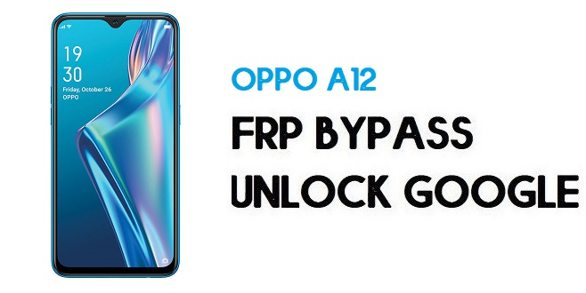 Oppo A12 FRP Bypass (Unlock Google Account) Android 9 | Without PC