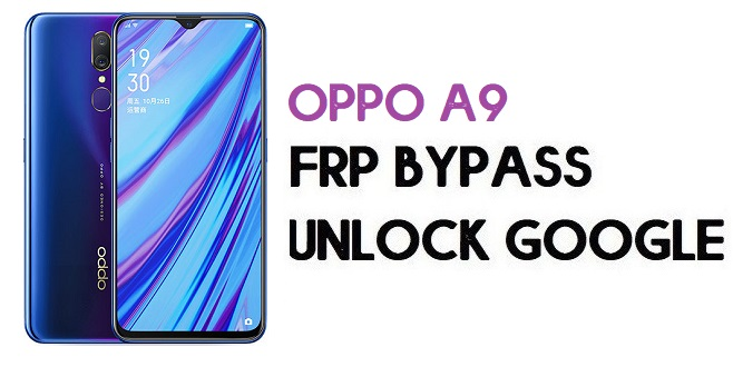 Oppo A9 FRP Bypass (Unlock Google Account) Android 9