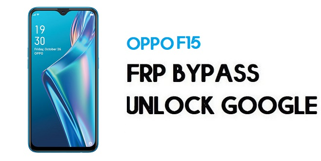 Oppo F15 FRP Bypass (Unlock Google) Android 9 {Emergency Code}