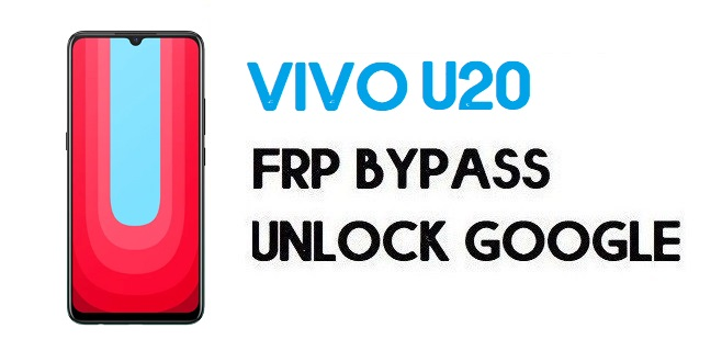Vivo U20 FRP Bypass - How To Unlock Google Account | Without PC